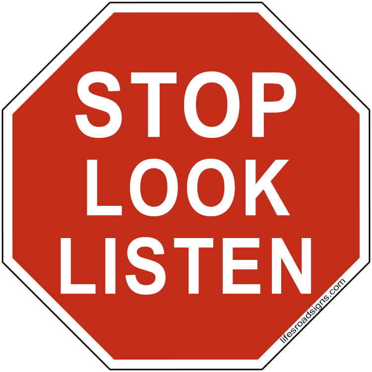 STOPLOOKLISTEN to the people in your life